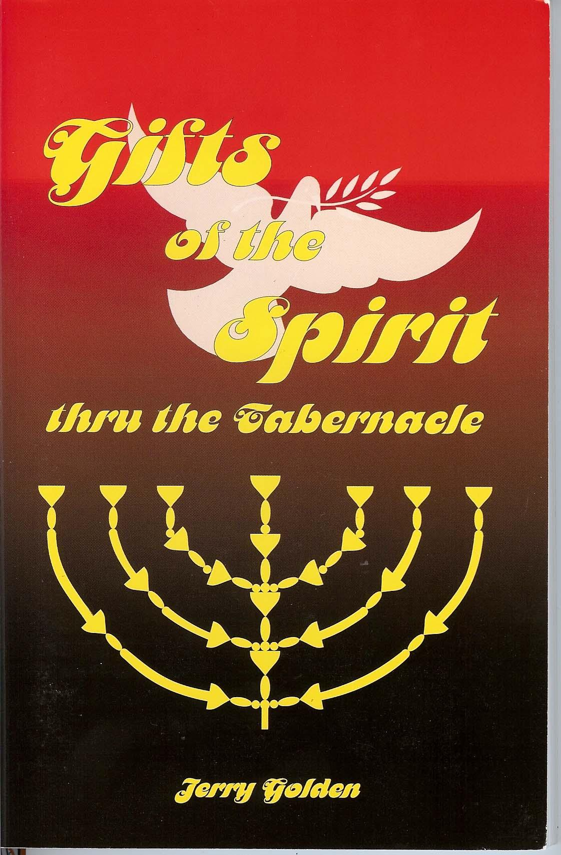 Gifts of the Spirit thru the Tabernacle